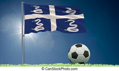 Martinique flag fluttering and football rolls - Flag of...