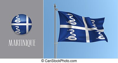 Martinique waving flag on flagpole and round icon vector illustration. Realistic 3d mockup of white blue flag and circle button