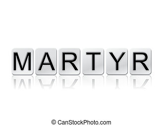 Martyr Concept Tiled Word Isolated on White