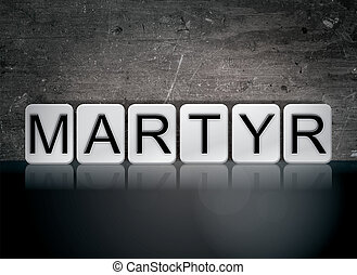 Martyr Concept Tiled Word