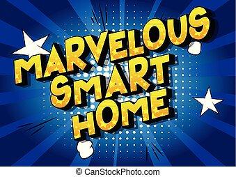 Marvelous Smart Home