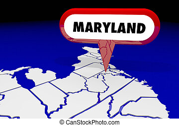 Maryland MD State Map Pin Location Destination 3d...