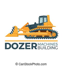 Mashines building promo poster with huge yellow dozer -...
