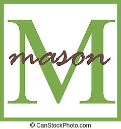 Mason Name Monogram - Name Monogram