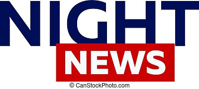 Mass media. Night news logo for Television studio. TV show.