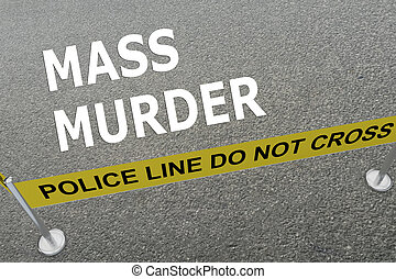 3D illustration of 'MASS MURDER' title on the ground in a police arena