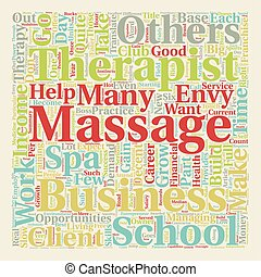 Massage Therapy and the Entrepreneur text background wordcloud concept