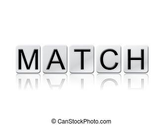 Match Concept Tiled Word Isolated on White