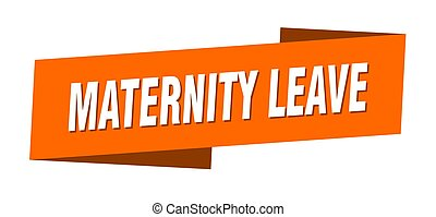 maternity leave banner template. ribbon label sign. sticker...