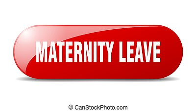 maternity leave button. sticker. banner. rounded glass sign...