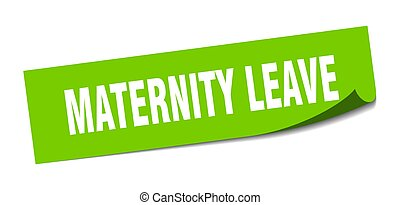 maternity leave sticker. square isolated label sign. peeler...