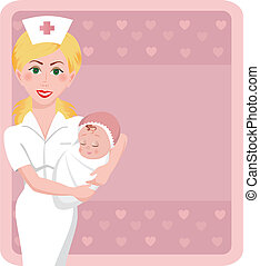 Maternity Nurse - A beautiful nurse holds an adorable...
