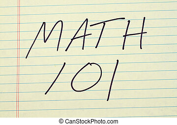 Math 101 On A Yellow Legal Pad