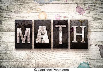 Math Concept Metal Letterpress Type