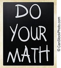 """math"""", """"do, krijt, bord, witte , jouw, met de hand geschreven"""