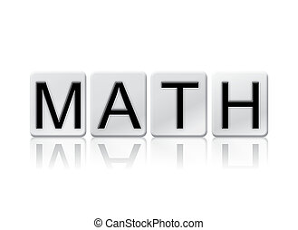 Math Isolated Tiled Letters Concept and Theme