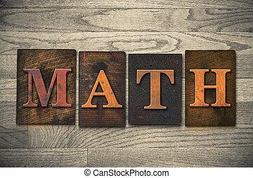 Math Wooden Letterpress Theme