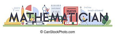 Mathematician ypographic header. Learning mathematics, idea of education and knowledge. Science, technology, engineering, mathematics education. Isolated flat vector illustration