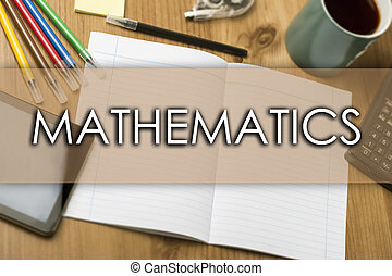 MATHEMATICS - business concept with text