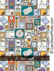 Mathematics science theme. Hand drawn pattern about school and learning in doodle style. Teacher's day background. Math backdrop. Education background design.