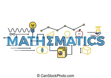 Mathematics word illustration - Illustration of MATHEMATICS...