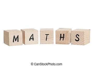 Maths Written With Wooden Blocks. - Maths written with ...
