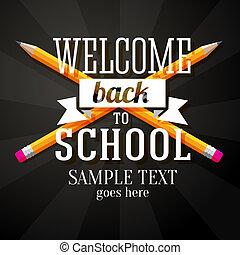 matite, scuola, benvenuto, text., indietro, augurio, vettore, attraversato, due, posto, tuo