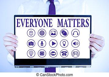 matters., happens, écriture, texte, plus grand, picture., everyone, concept, signification, tout, partie