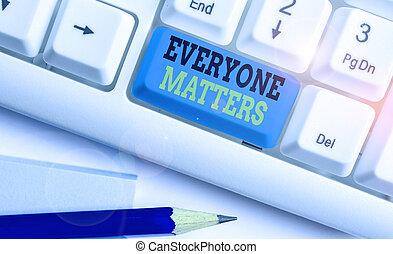 matters., happens, conceitual, mostrando, mão, tudo, foto, texto, everyone, negócio, picture., escrita, maior, parte
