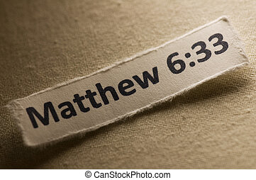 Matthew 6:33 - Picture of a paper with Matthew 6:33 written...