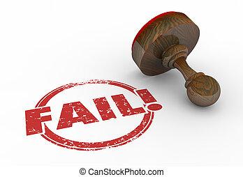 mau, falha, rejeite, selo, resultado, ilustração, palavra, fracasso, 3d