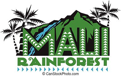 Illustration of the words text Maui Rainforest with mountains, waterfalls, forest and palm trees in the background done in retro style.