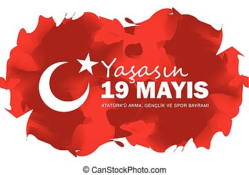 May 19 Ataturk Commemoration and Youth and Sports Day