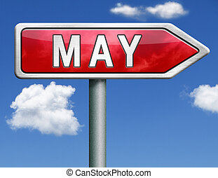May pointing to next month of the year spring road sign...