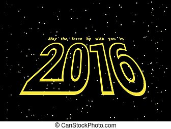 2016 - May the force be with you in 2016