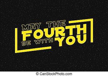 May the fourth be with you lettering on starry background. Design for star wars day. Vector illustration.