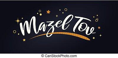Mazel tov banner with glitter decoration. Handwritten modern...