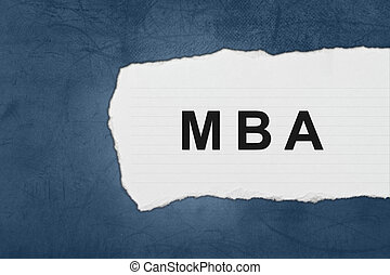 MBA or Master of Business Administration with white paper tears