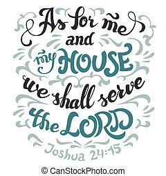 me, bibbia, casa, servire, citazione, signore, mio