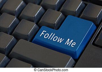 me', conceito, palavra, 'follow, mídia, teclado, -, entrar, social