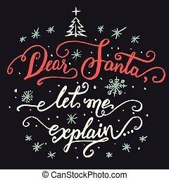 me, explain., santa, permettere, caro, calligrafia, natale