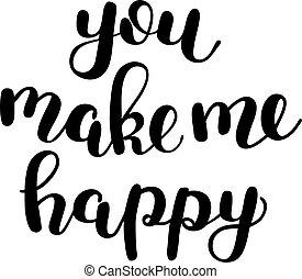me, happy., fare, spazzola, lei, lettering.