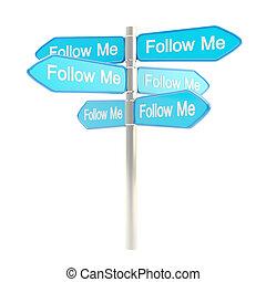 me, metaphore, poteau indicateur, roadsign, suivre, poste