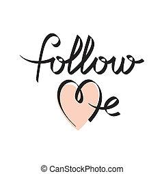 me, seguire, mano, iscrizione