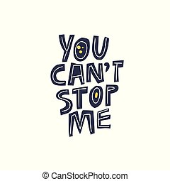 me, slogan, puissance, filles, arrêt, inclinaison, message, vous