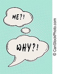 ME? WHY? comic bubble