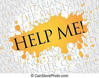 me!, woord, helpen, wolk