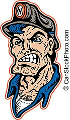 mean, cartoon coal miner face with hard hat
