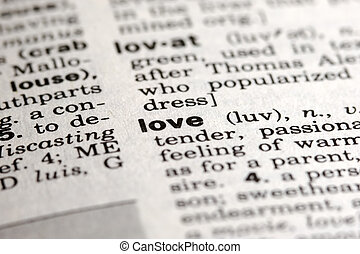 Meaning of Love - Love Definition in Dictionary (closeup)