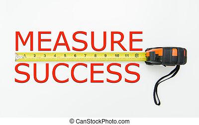 Measure of success conceptual using measuring tape